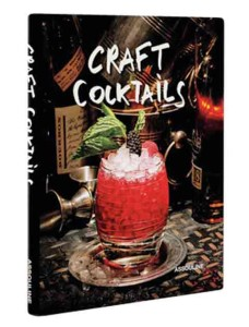 Craft Cocktails by Brian Van Flandern, published by Assouline
