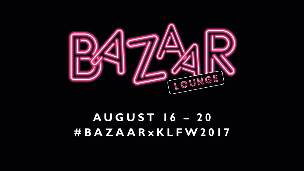 Get Ready For The BAZAAR Lounge At Kuala Lumpur Fashion Week RTW 2017