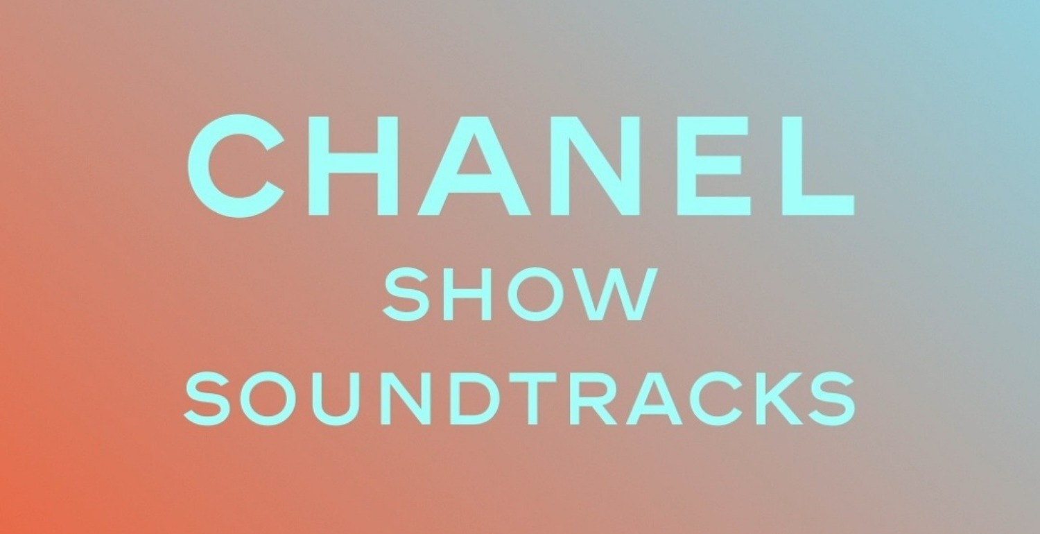Groove To The Soundtrack From Chanel's Fashion Shows