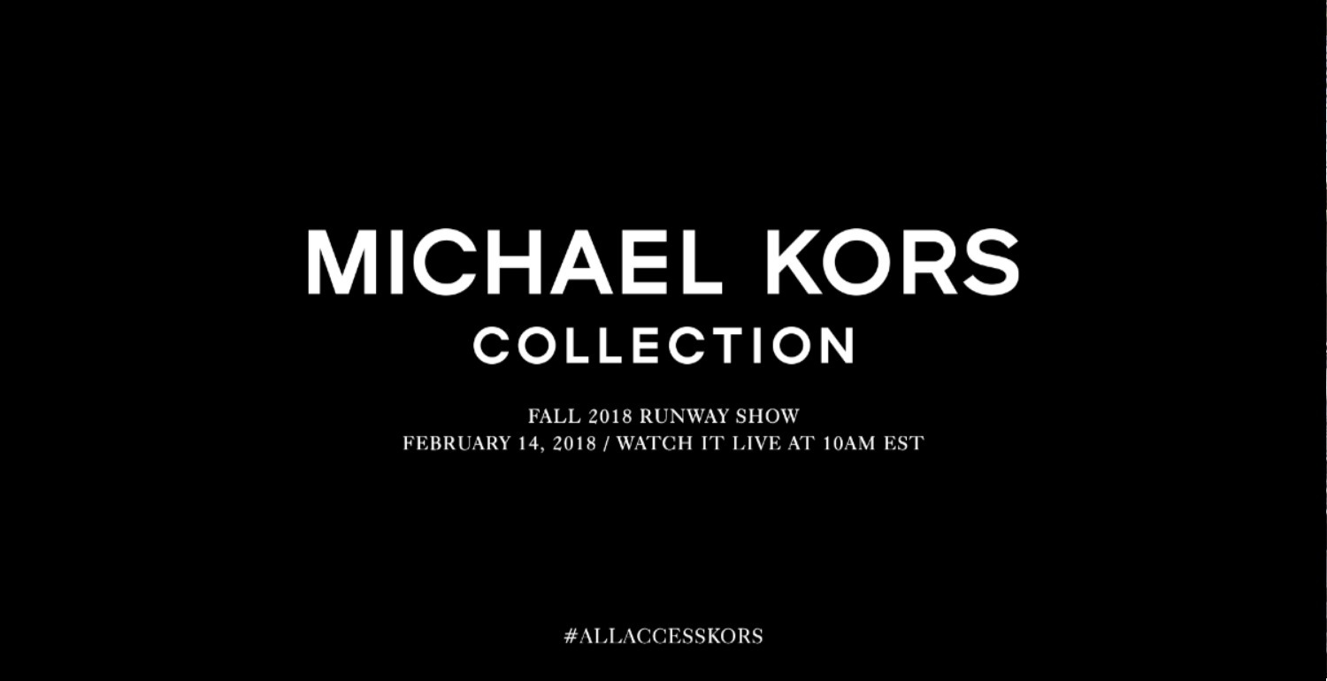 Experience The Michael Kors Fall 2018 Runway Show Live Right Here