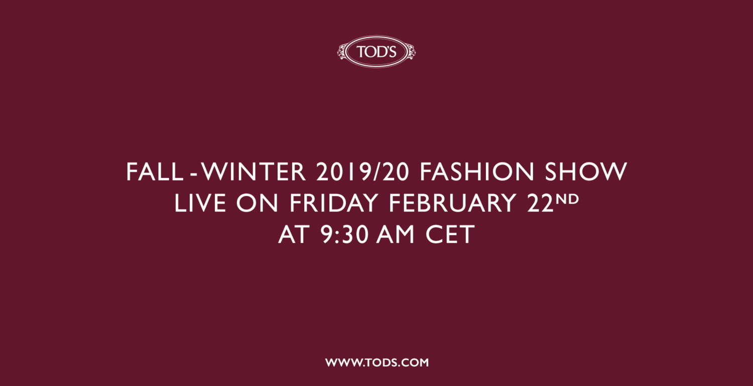 Stream The Tod's Fall/Winter 2019 Runway Show Live!