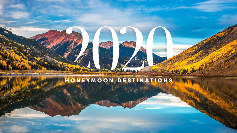 Where to Honeymoon in 2020