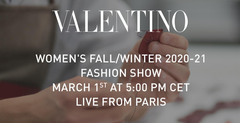 LIVESTREAM: Valentino Autumn/Winter 20-21
